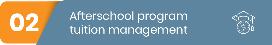 afterschool program tuition management