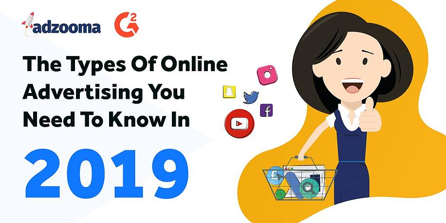 Types of Online Advertising You Should Know in 2019