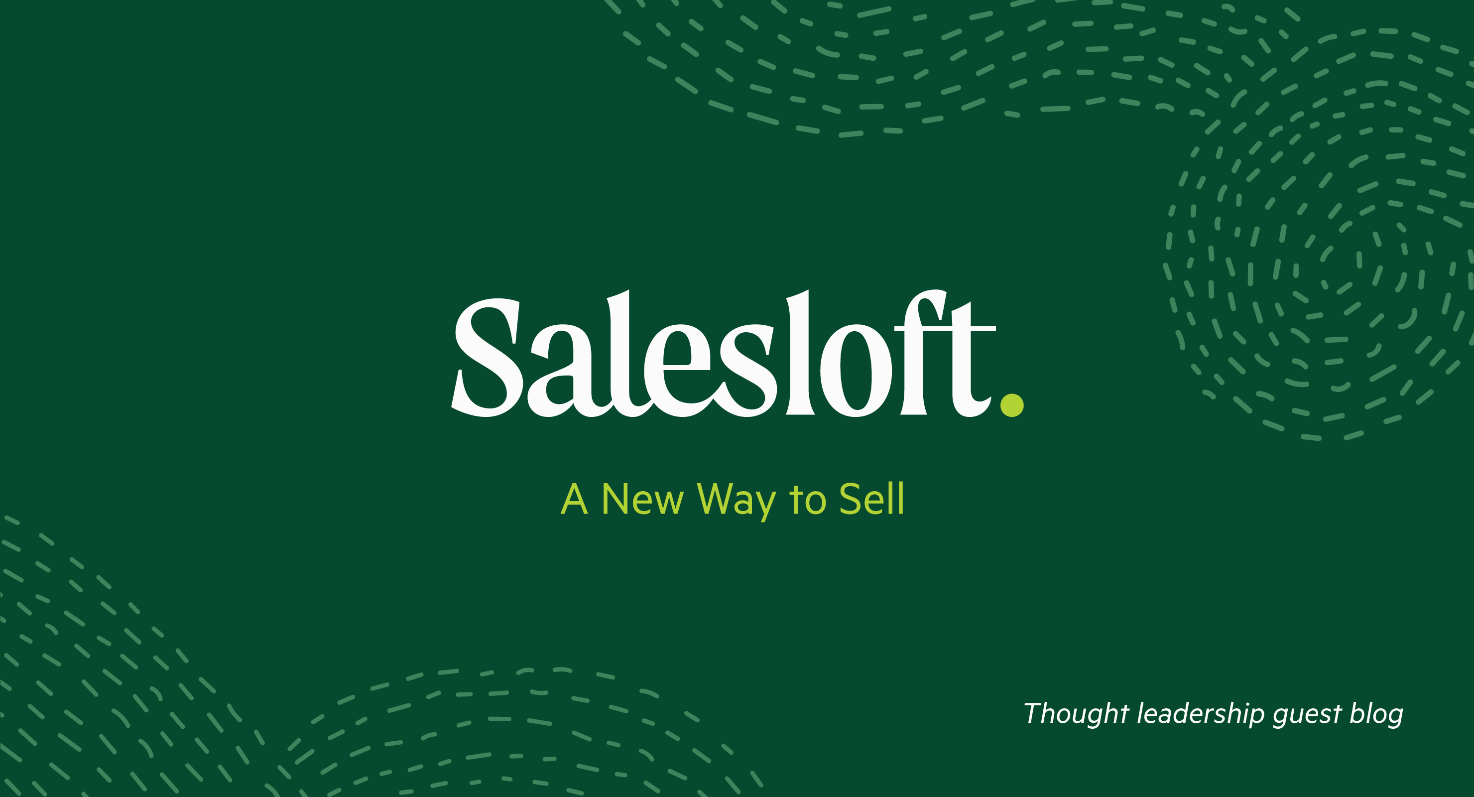 A New Way to Sell: Thought Leadership from Salesloft
