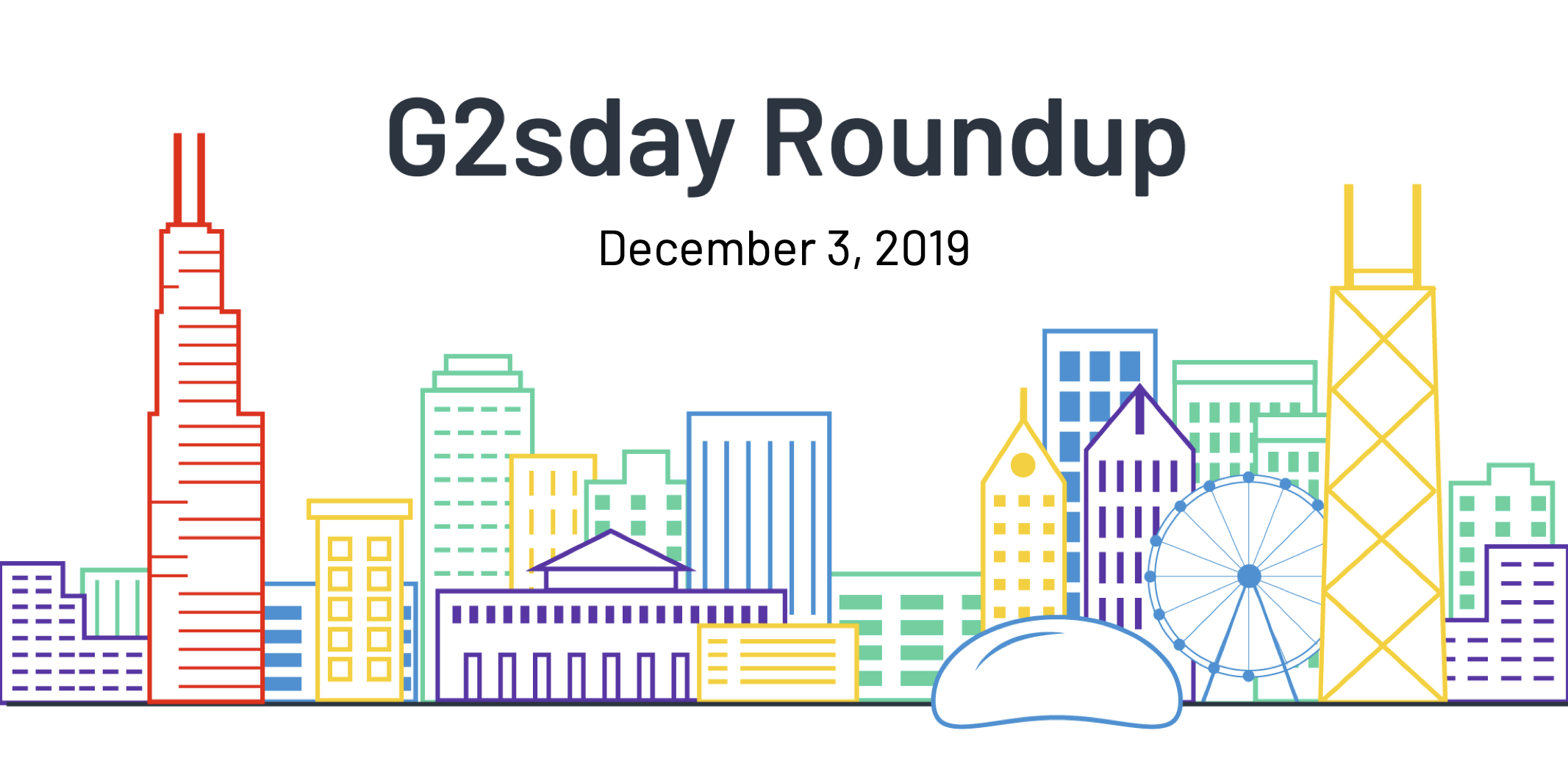 G2sday Roundup December 3 2019
