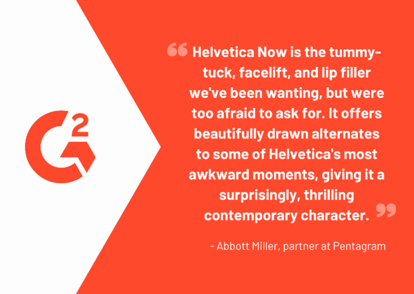 Abbott Miller Quote about Helvetica Now
