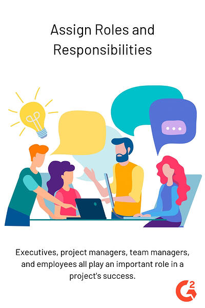 assign roles and responsibilities