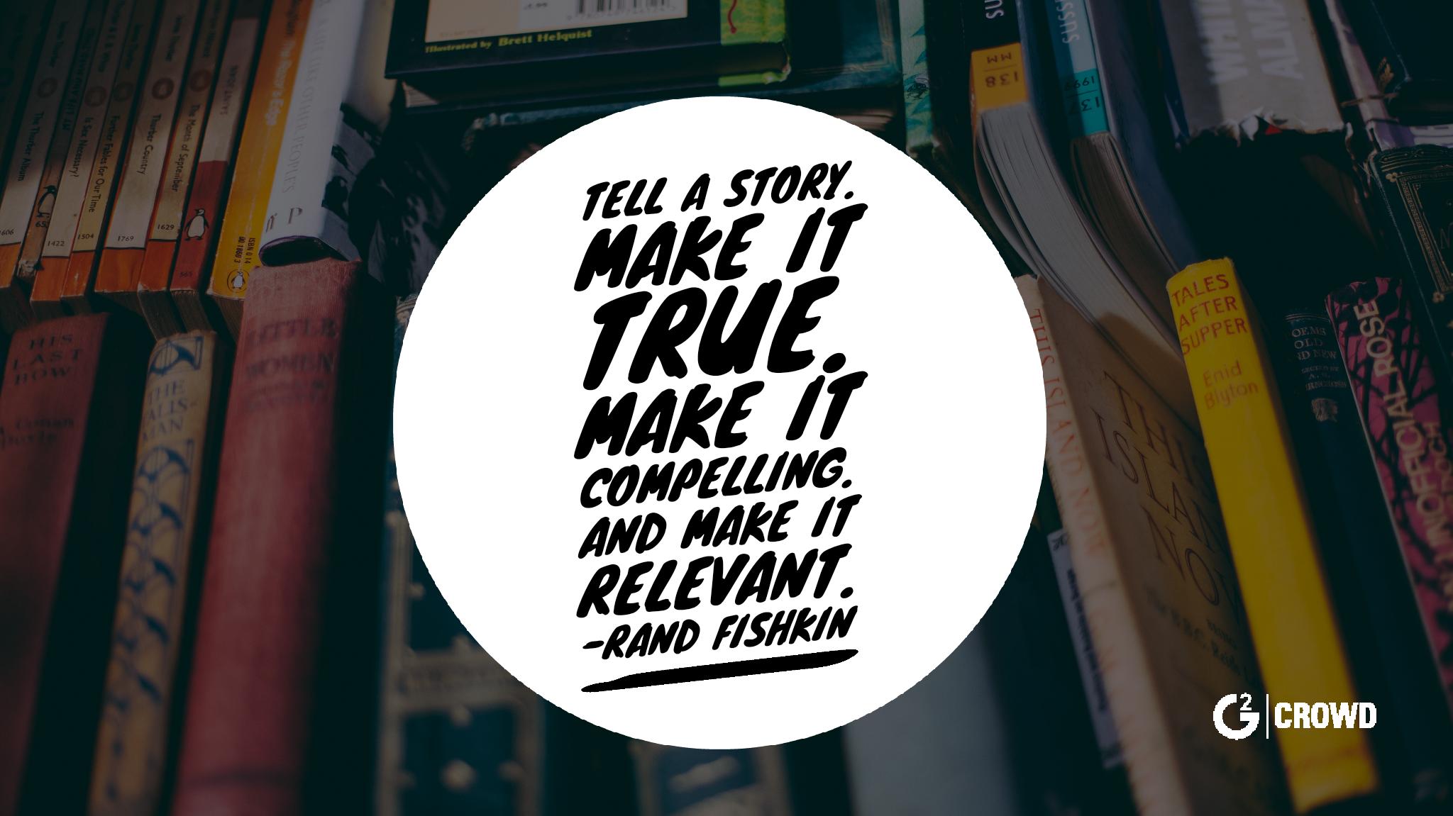 rand-fishkin-storytelling-quote
