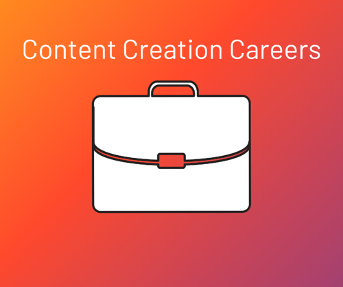Content Creation Careers