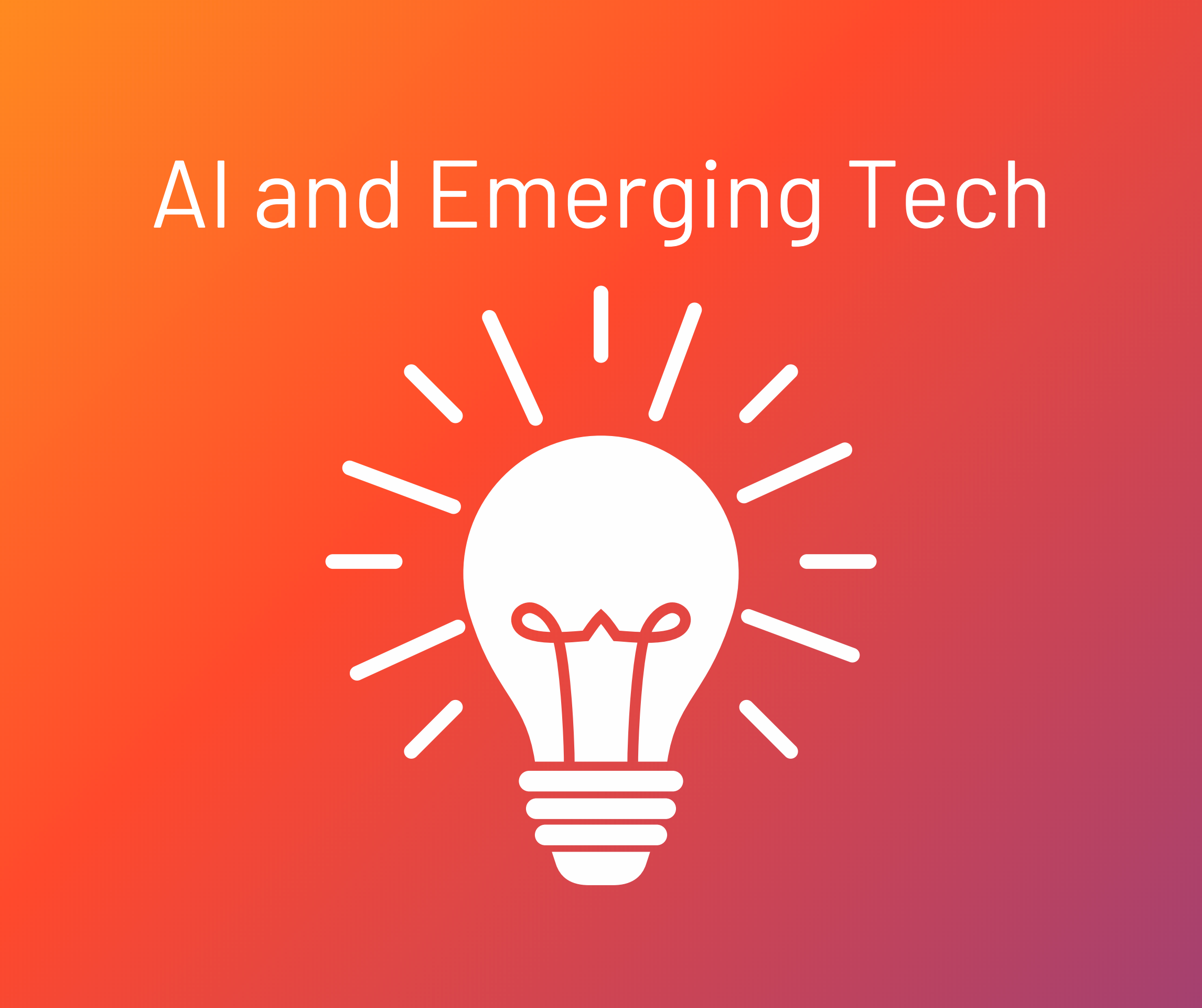 Artificial Intelligence and Emerging Tech