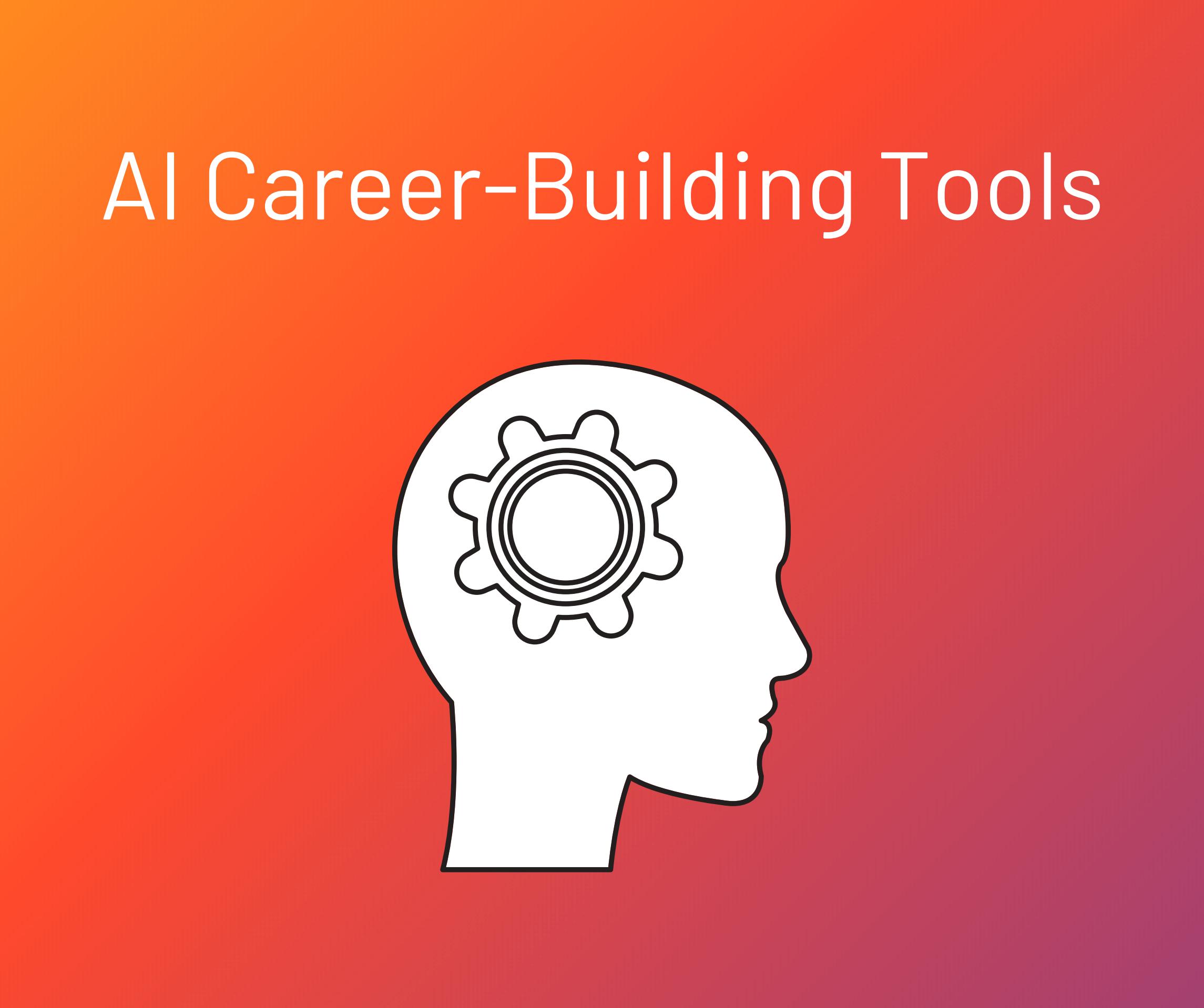 AI Career Building Tools