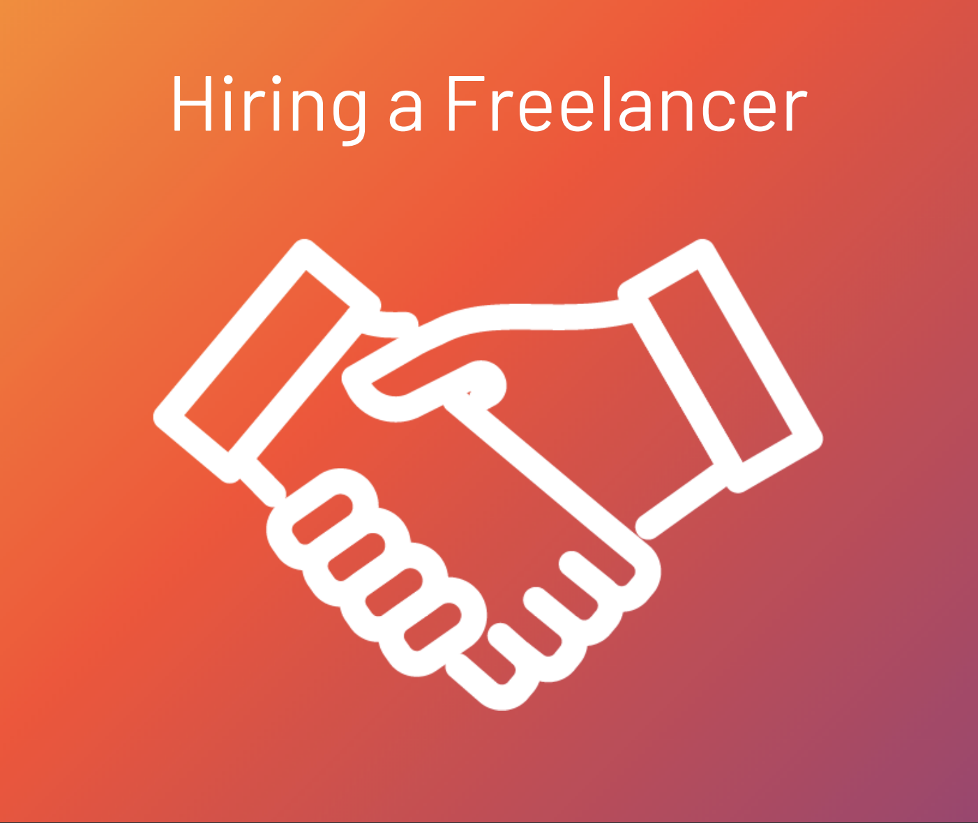 Hiring a Freelancer