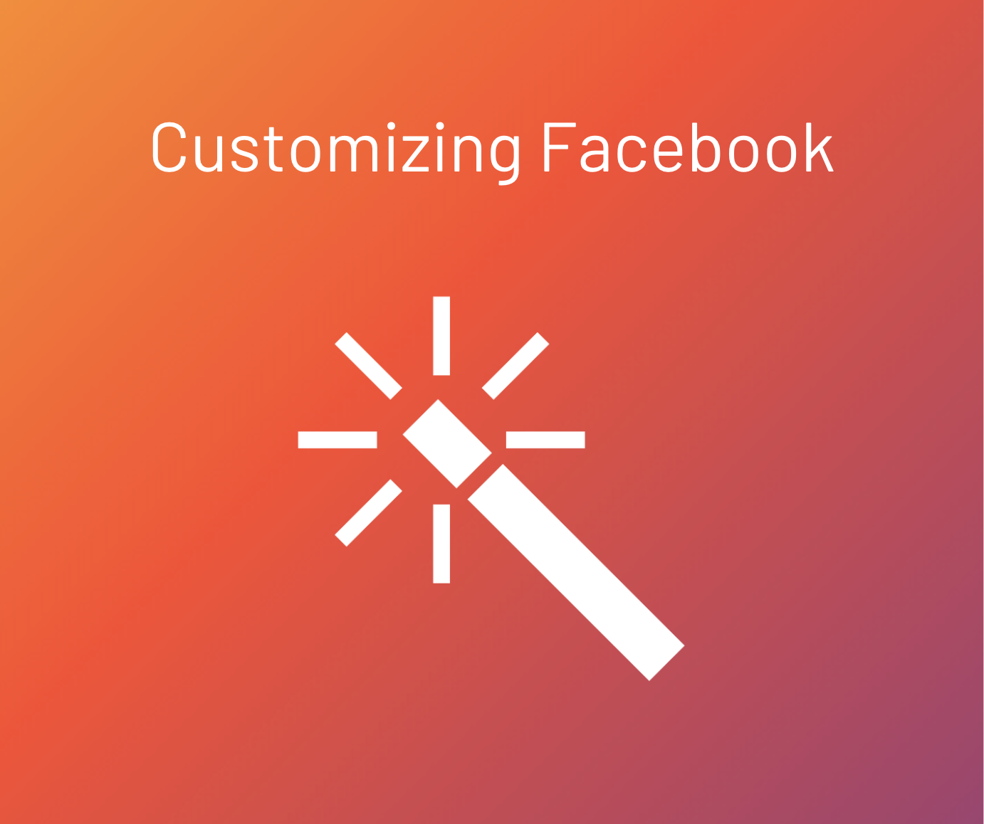 customizing facebook