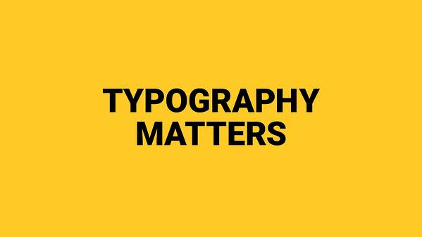 typography matters