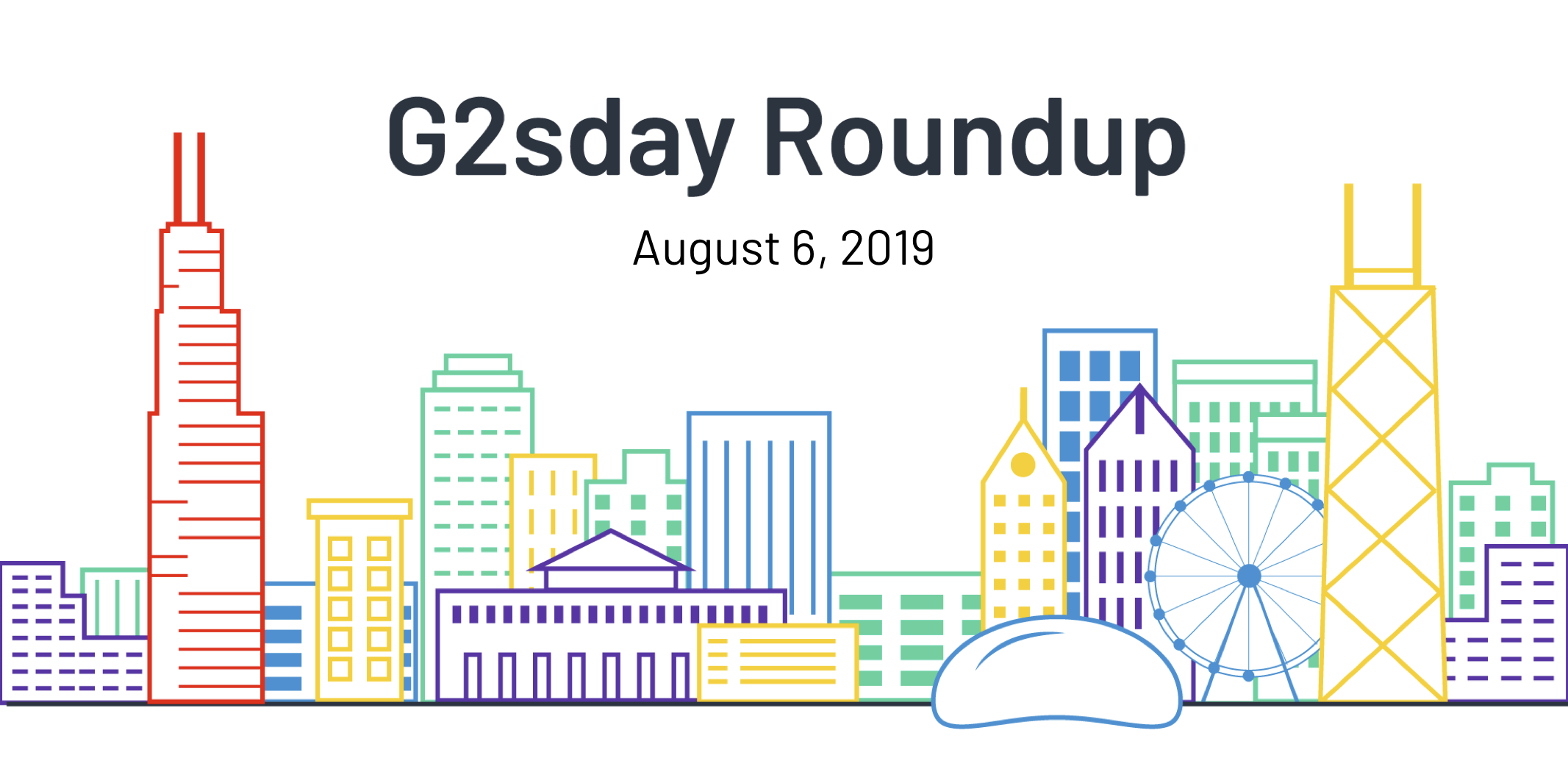 g2sday-roundup-august062019