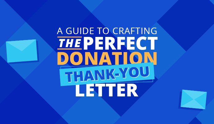 A Guide to Crafting the Perfect Donation Thank-You Letter