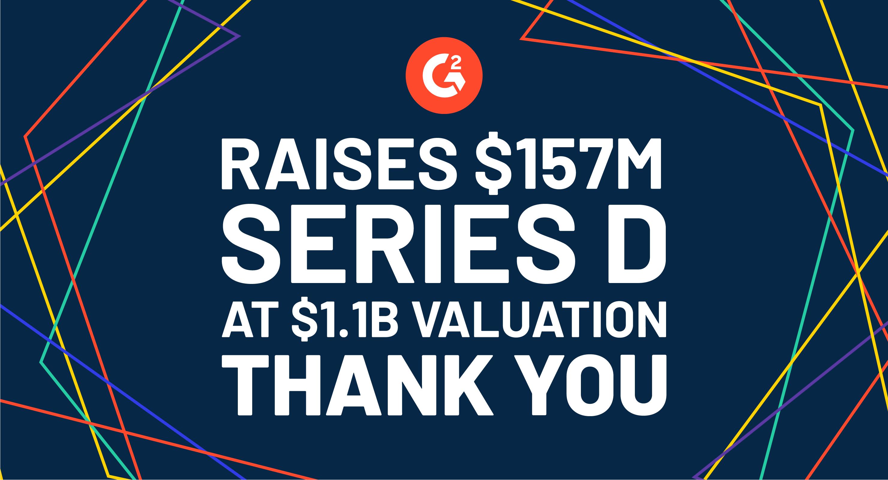 G2 Raises $157M at a $1.1B Valuation